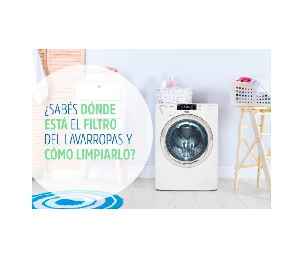 ¿Sabés dónde está el filtro de tu lavarropas y cómo limpiarlo?